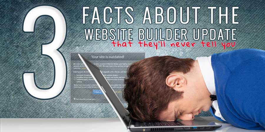 3 facts about the website builder upgrade
